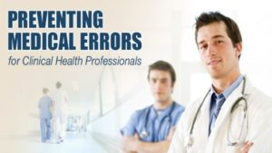 Preventing Medical Errors For Clinical Health Professionals