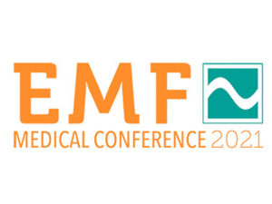 Emf Medical Conference 2021: Prevention, Diagnosis And Treatment Of Emf Associated Illness